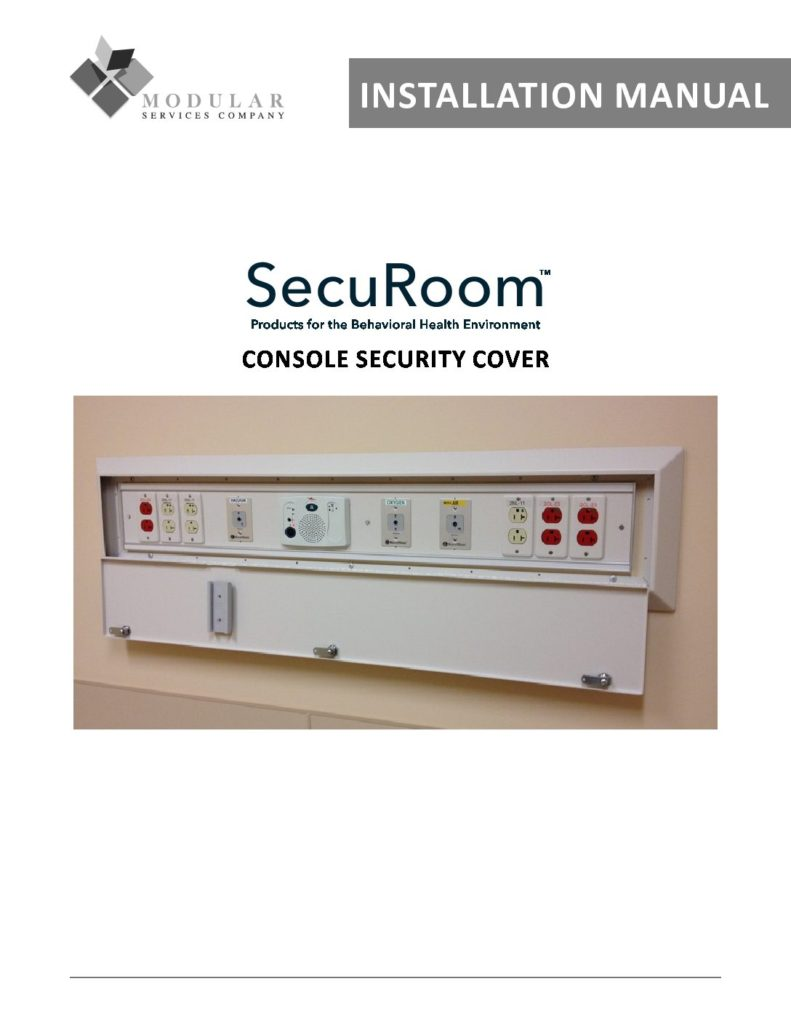 SecuRoom™ Console Security Cover Installation Manual