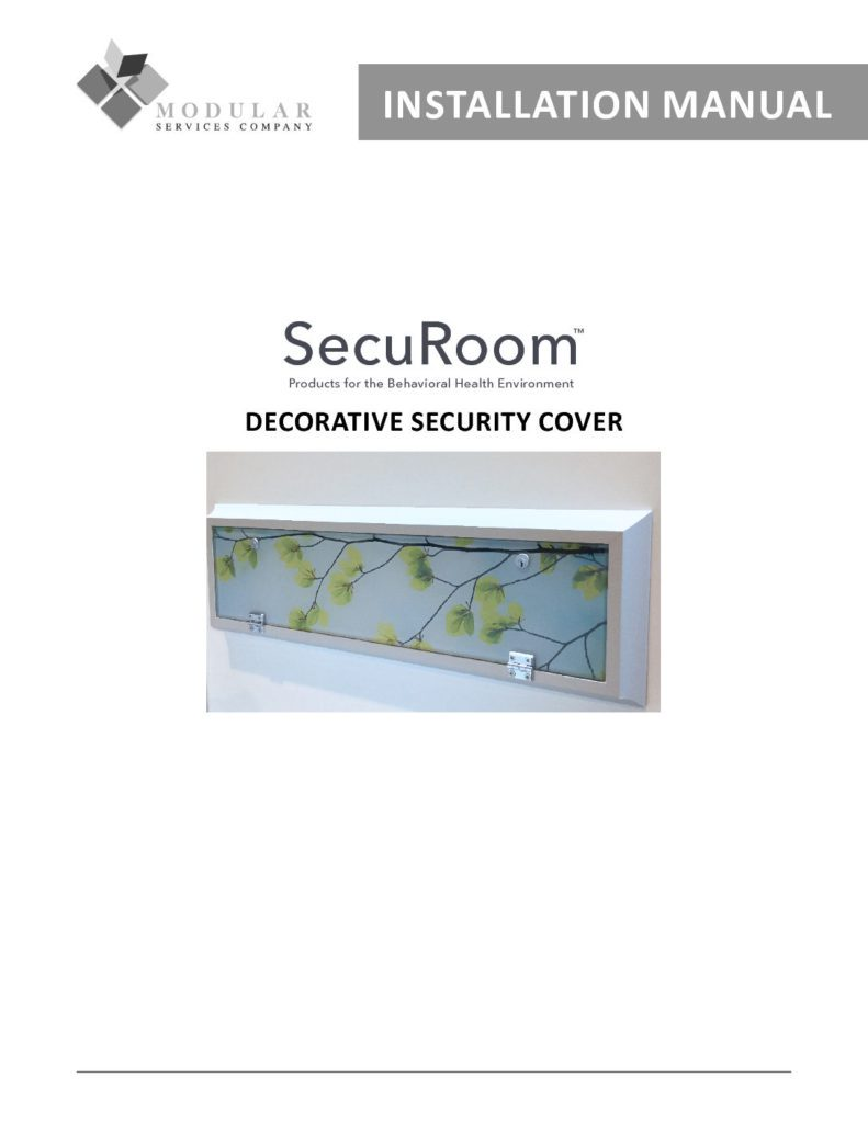 Securoom™ Decorative Security Cover Installation Manual