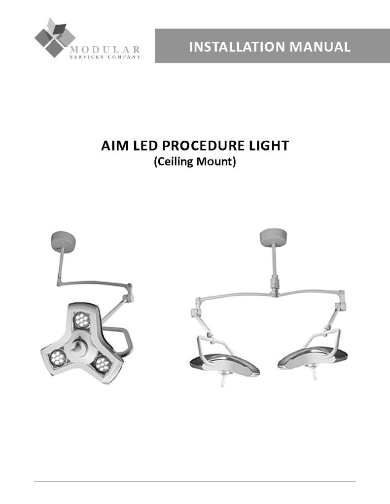 AIM LED Procedure Light (Ceiling Mount) Installation Manual