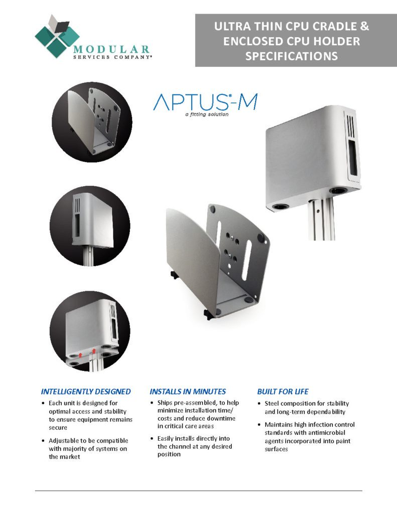 APTUS® M Ultra Thin CPU Cradle & Enclosed CPU Holder Specs