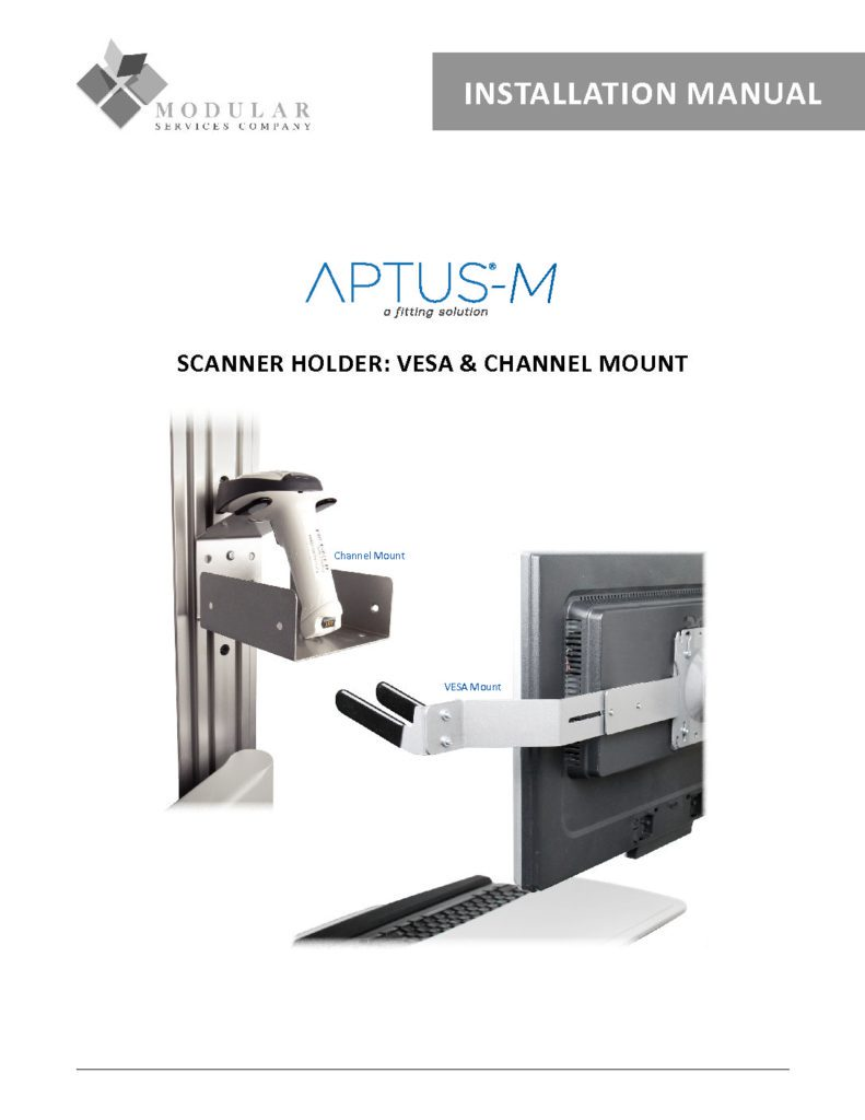 APTUS® M Scanner Holder VESA & Channel Mount Installation Manual