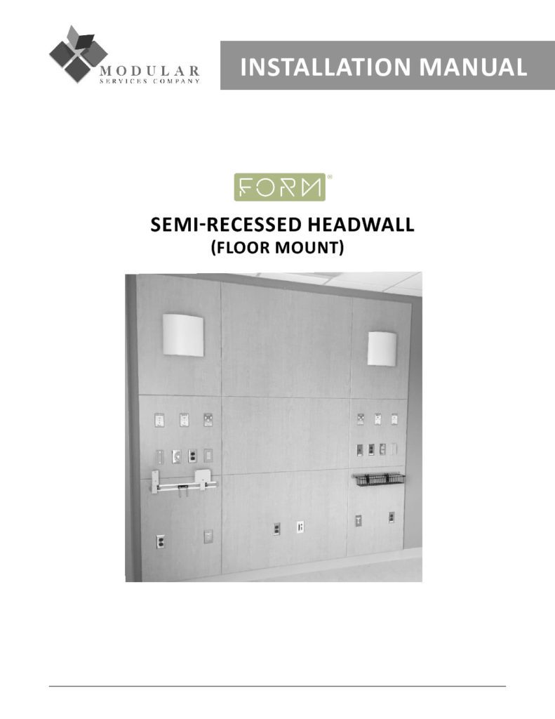 Form® Headwall (Semi-Recessed) Installation Manual