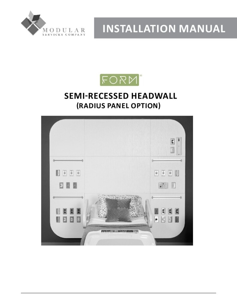 Form® Headwall (Semi-Recessed, Radius Panel Option) Installation Manual