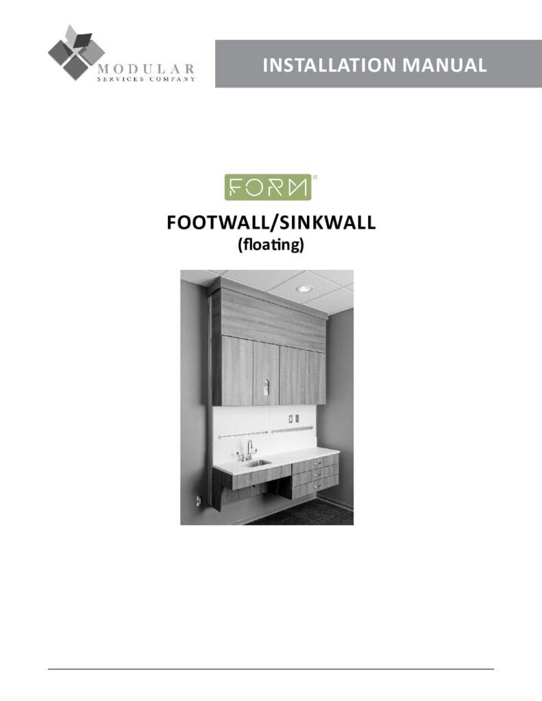 Form® Footwall & Sinkwall (Floating) Installation Manual