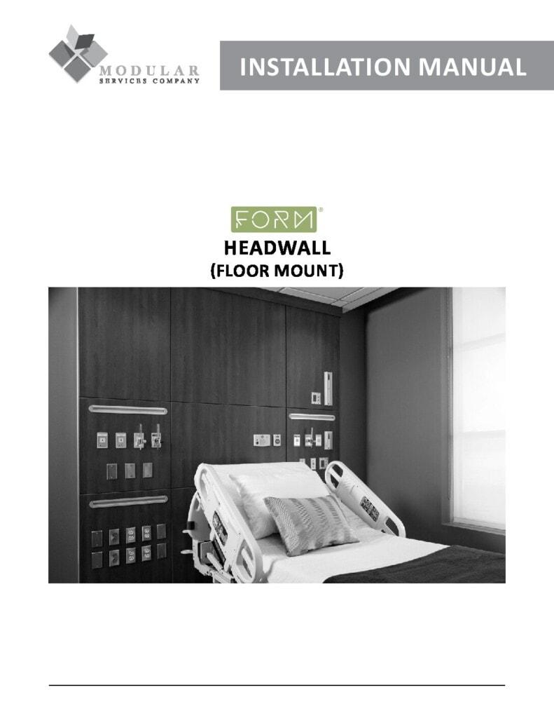 Form® Headwall (Floor-Mount) Installation Manual